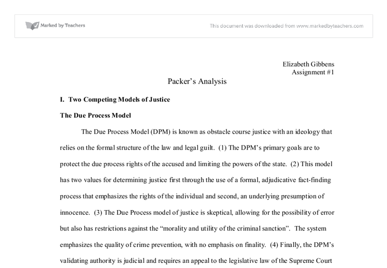 due process models and crime control models essay Write a 1,100 word analysis in which you compare and contrast how the due process and crime control models shape criminal procedure policy and the effect they have on the criminal justice system.