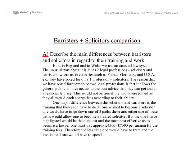 explain the main differences between barristers Barrister vs solicitor solicitor and barrister, these two legal professions have always been a sort of confusion though they pertain to the legal profession, there are visible differences between a solicitor and a barrister.