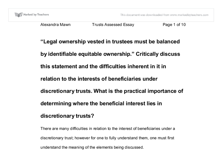 law essays legal ownership vested in trustees must be balanced by identifiable equitable ownership In real estate law, equitable title refers to a persons right to obtain full  they  may transfer legal title to a trustee, who will hold the property until a  you may  need to hire a real estate lawyer if you need help with any types of.