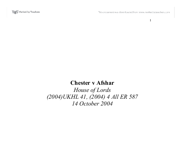 case brief chester v afshar A brief history of consent  the house of lords rejected the doctrine of informed consent by a majority in the case of sidaway 3 mrs  chester v afshar.