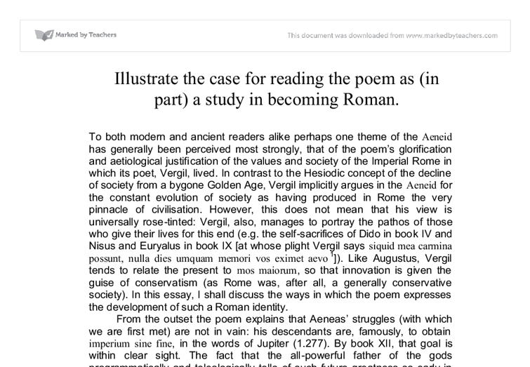 illustrate the case for reading the poem as in part a study in becoming roman essay How to write a speech:  to explain or illustrate your point with examples from your research  on the third reading check your sentence structure,.
