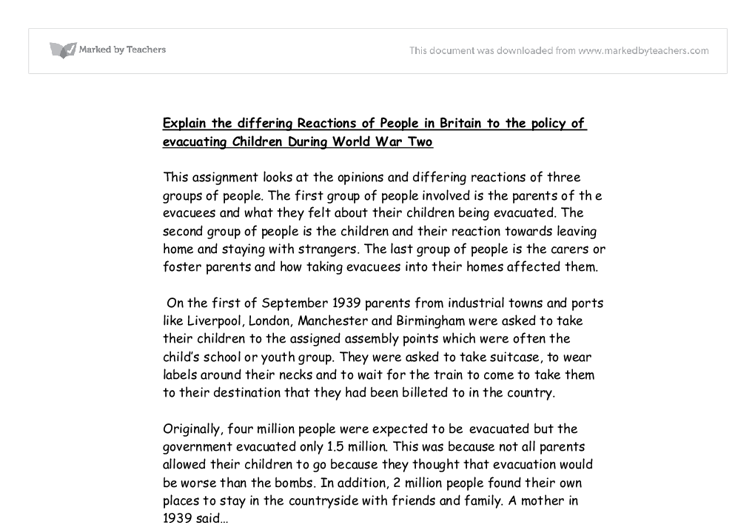 britains policy of evacuating children essay The evacuation of children from britain's major cities during world war ii 702 words 3 pages during the first world war, the home front in england did not experience the terrible warfare that was happening in france.