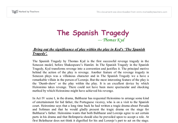 an analysis of spanish tragedy Dive deep into thomas kyd's the spanish tragedy with extended analysis,  commentary, and discussion.
