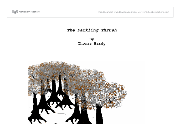 darkling thrush essay ☀ 【 darkling thrush by thomas hardy analysis 】 ™ are a form of [ do you get yeast infection ] that is normally found in the low colon.