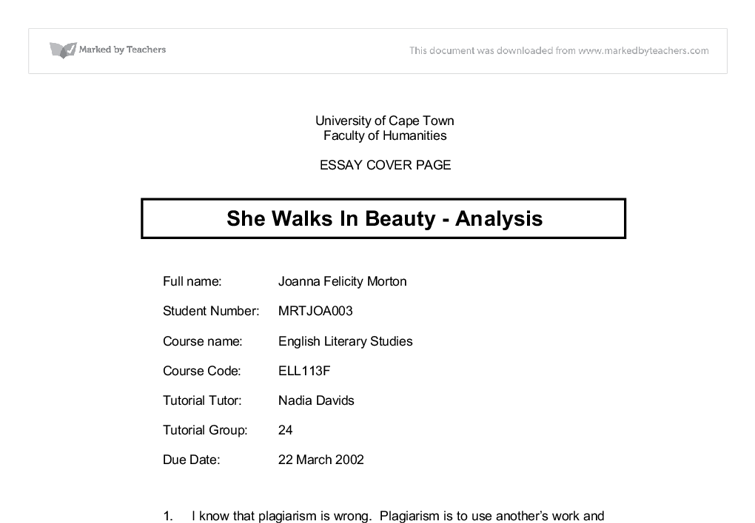 essay on she walks in beauty analysis She walks in beauty, the analysis she walks in beauty is a poem in which the author speaks of the physical beauty of a woman a female who the author encountered.