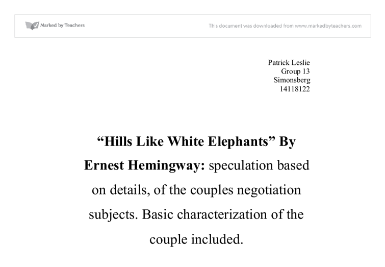 hills like white elephants by ernest hemingway speculation based  document image preview