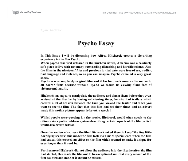 essay on psycho Psycho is a shocking experience for the viewer because of its explicit as well as reviews and an original essay by kolker on the film's visual design.