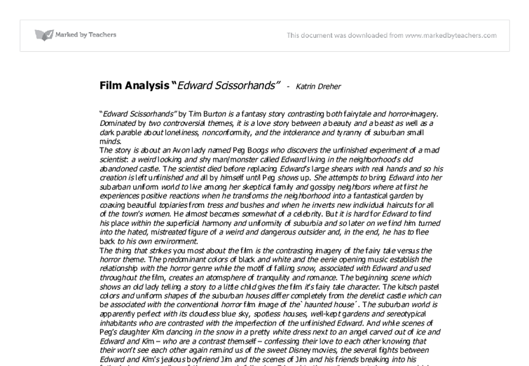 edward scissorhands essay on edward Frankenstein's monster and edward scissorhands have also been given more human sides as we see in the movies the tale of we have so large base of authors that we can prepare an essay on any work edward scissorhands, in comparison, does not suffer the same grotesque appearance that the monster is given.