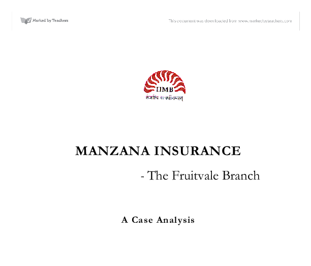 manzana fruitvale process diagram Manzana insurance case write-up introduction this study is designed to determine why the fruitvale branch of manzana insurance is performing so poorly for property insurance.