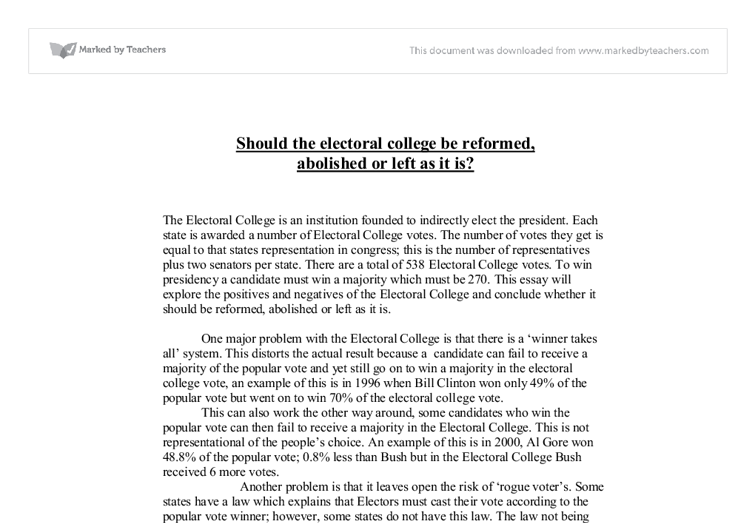 electoral college reform essay Essay writing guide electoral college: reform or abolish a final possible reform is to abolish the electoral college, in a poll.