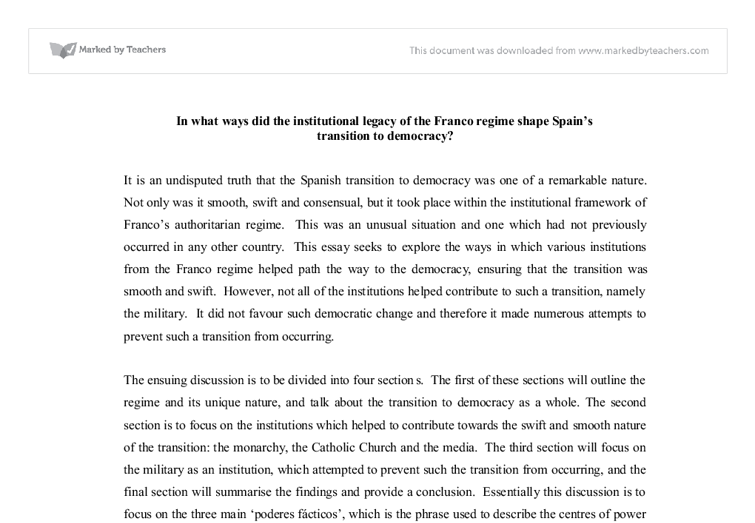 how the institutional legacy of the franco regime shaped spains transition to democracy It locates the roots of this disturbing and puzzling development in the institutional culture of the military inherited from the franco regime as shaped by its history of counter-terrorism policies.