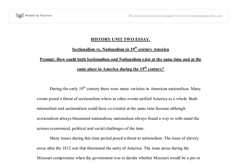 sectionalism in america essay Apush sectionalism essay - download as word doc (doc / docx), pdf file (pdf), text file (txt) or read online apush new curriculum, a good read on sectionalism in america leading up to the civil war.