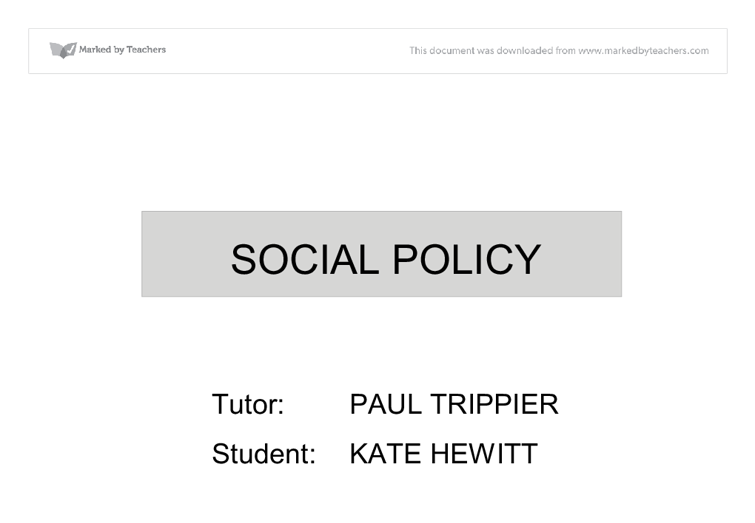 social policy essays uk Search to find a specific social policy essay or browse from the list below:  this  paper will seek to compare the social welfare systems of england and germany.