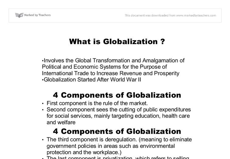 what is the globalization essay Globalization essay - free download as pdf file (pdf), text file (txt) or read online for free.