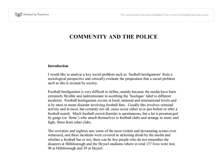 a study on football hooliganism sociology essay Explanation for football violence or not the essay will be divided  book on football hooliganism,  a study on this issue, 'policing football',.