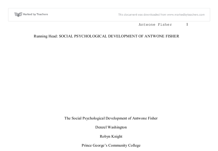 antwone fisher social psychological development Current directions in psychological s cience situated social cognition eliot r below is an essay on biopsychosocial assessment of antwone fisher.
